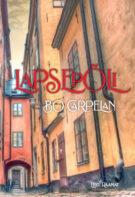 "Raamatuklubi: Bo Carpelan ""Lapsepõli"""
