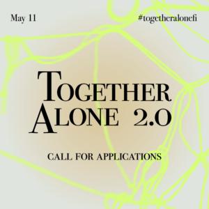 Toetusmeede kunstiprojektidele - Together Alone 2.0 - on avatud