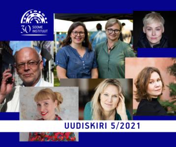Soome Instituudi uudiskiri 5/2021 on ilmunud
